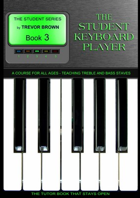 The Student Keyboard Player Book 3